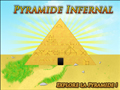 Pyramide Infernale